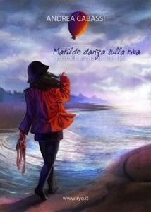 More about Matilde danza sulla riva