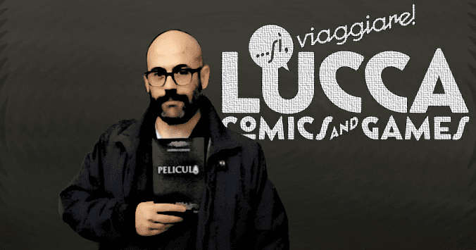 Lucca Comics and Games and Pelicula 2015