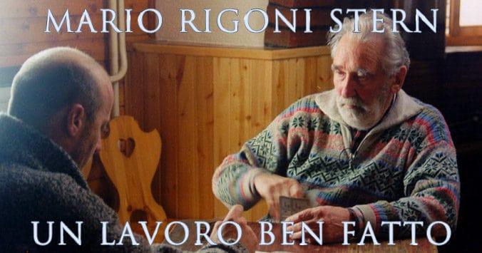 Mario Rigoni Stern - Un lavoro ben fatto